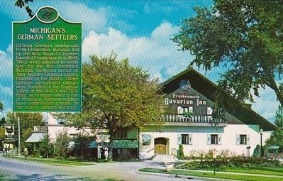 Michigan's German Settlers Marker - On an Advertising Postcard for the Frankenmuth Bavarian Inn image. Click for full size.