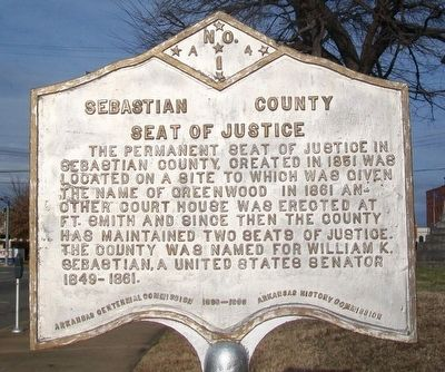 Sebastian County Seat of Justice Marker image. Click for full size.