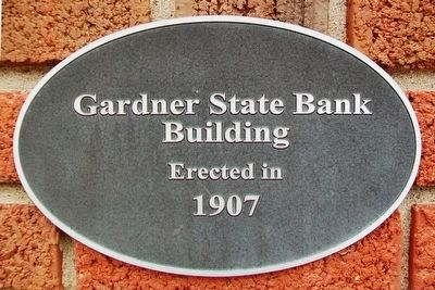 Gardner State Bank Building Marker image. Click for full size.