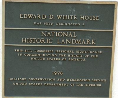Edward D. White House Marker image. Click for full size.