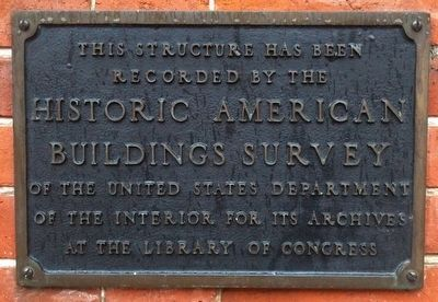 Historic American Structure Marker image. Click for full size.