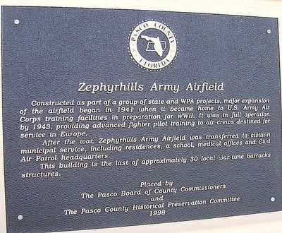 Zephyrhills Army Airfield Marker image. Click for full size.