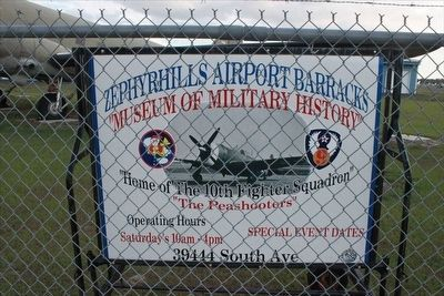 Zephyrhills Airport Barracks Museum of Military History Entrance Sign image. Click for full size.