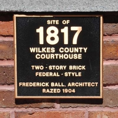 Site of 1817 Wilkes County Courthouse Marker image. Click for full size.