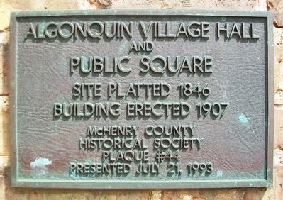 Algonquin Village Hall and Public Square Marker image. Click for full size.