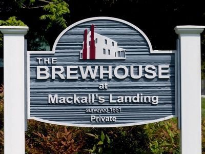 <center>The Brewhouse<br> at<br> Mackall&#39;s Landing<br> surveyed 1651<br> Private</center> image. Click for full size.