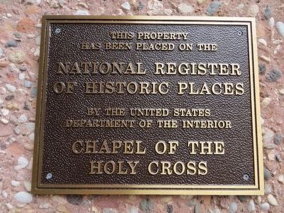 Chapel of the Holy Cross, NRHP Plaque image. Click for full size.