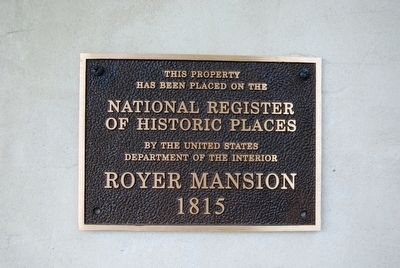 Royer Mansion National Register Marker image. Click for full size.