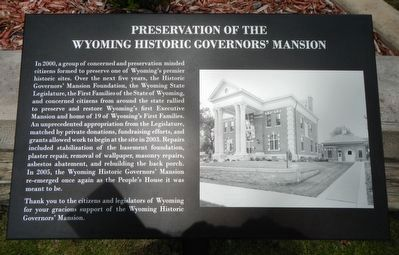 Preservation of the Wyoming Historic Governor's Mansion Marker image. Click for full size.