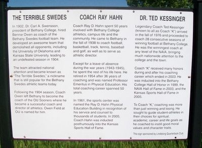 The Terrible Swedes • Coach Ray Hahn • Dr. Ted Kessinger Marker image. Click for full size.
