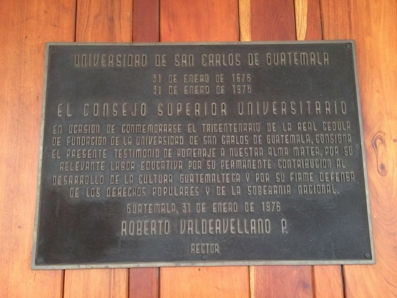 300th Anniversary of the Founding of the San Carlos University of Guatemala Marker image. Click for full size.