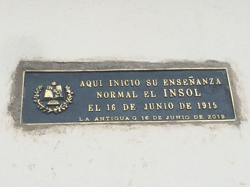 First Location of Olimpia Leal Normal School Marker image. Click for full size.