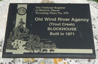Old Wind River Agency (Trout Creek) Blockhouse image. Click for full size.