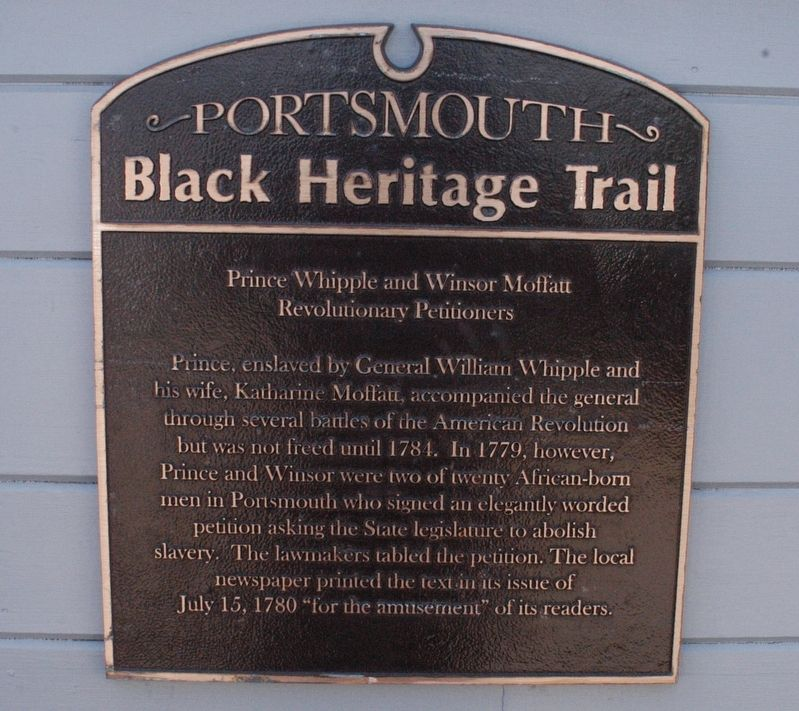 Portsmouth NH Black Heritage Trail Prince Whipple and Winsor Maffatt Revolutionary Petitioners Marker image. Click for full size.