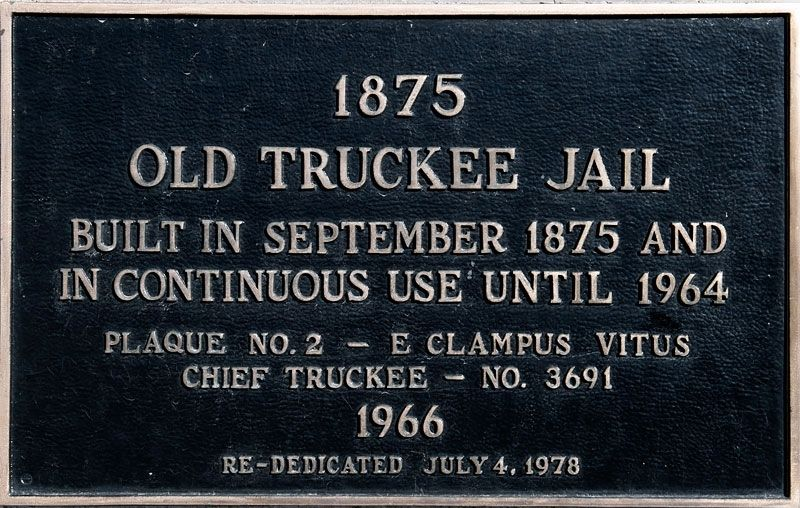 Old Truckee Jail Marker image. Click for full size.