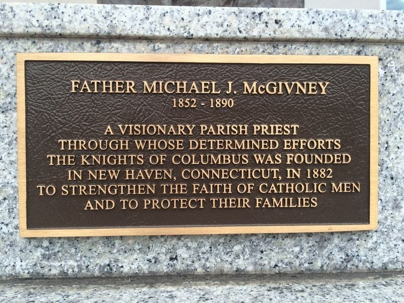 Father Michael J. McGivney Marker image. Click for full size.