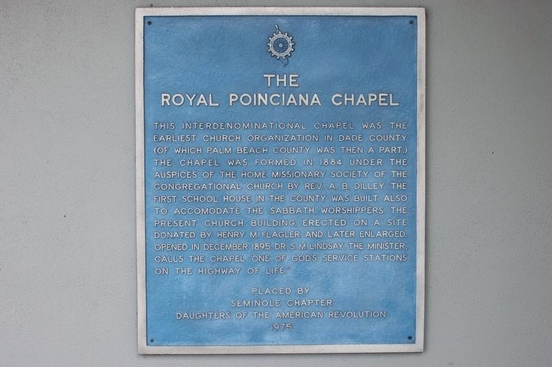 The Royal Poinciana Chapel Marker image. Click for full size.
