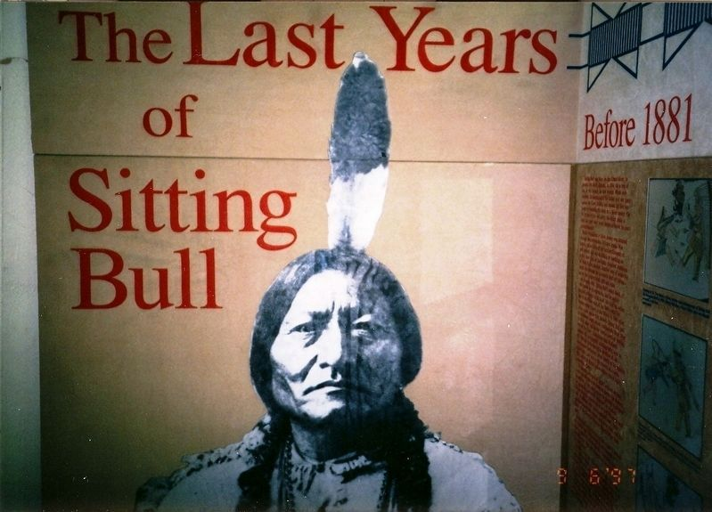 Photo inside museum-The Last Years of Sitting Bull image. Click for full size.