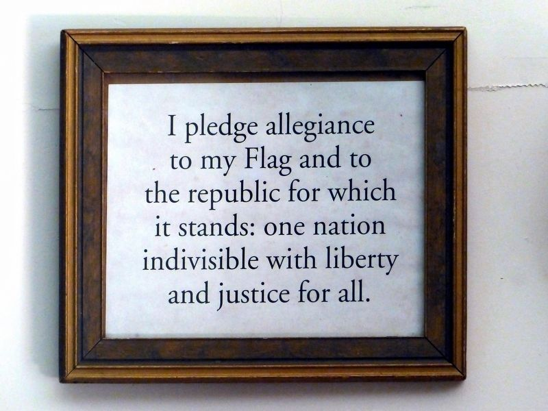 The original 1892 version of the Pledge of Allegiance<br>Inside the Kingley Schoolhouse image. Click for full size.