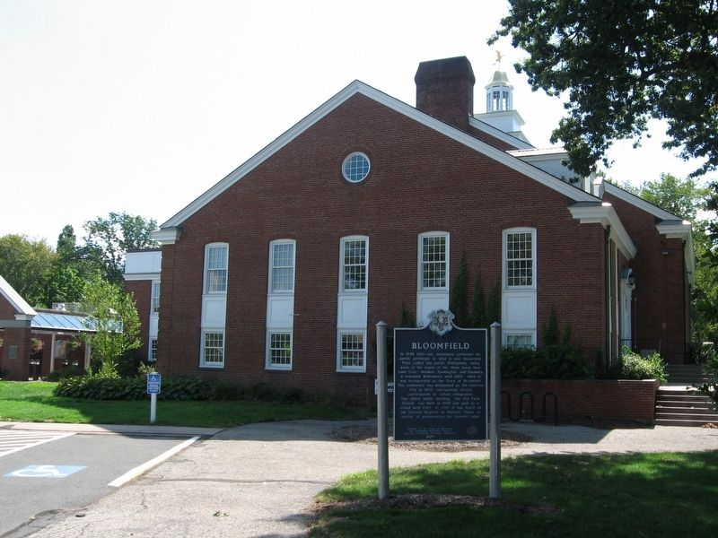 Bloomfield Marker and Bloomfield Town Hall image. Click for full size.