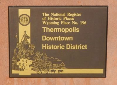 Thermopolis Downtown Historic District Marker image. Click for full size.