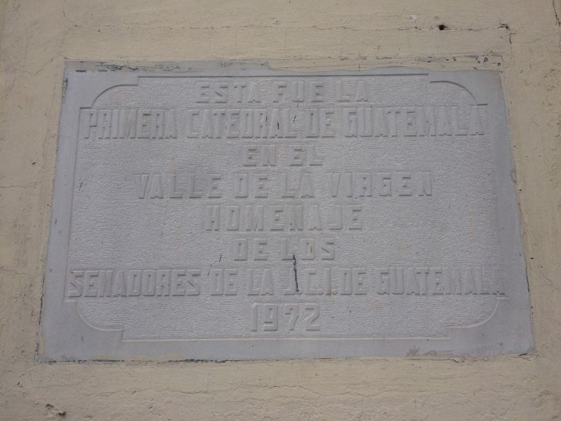 First Cathedral in Guatemala City Marker image. Click for full size.