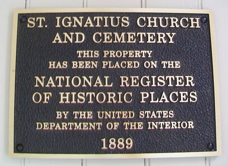St. Ignatius of Loyola Church and Cemetery NRHP Marker image. Click for full size.