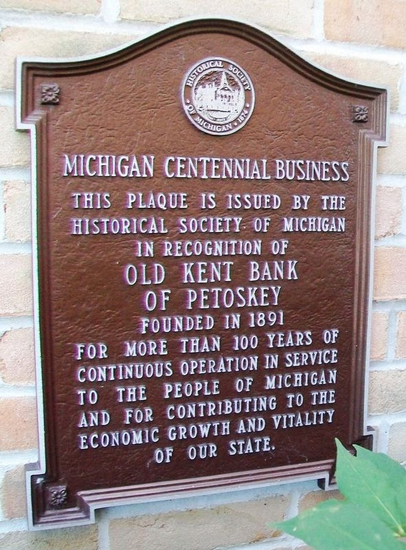 Old Kent Bank of Petoskey Marker image. Click for full size.