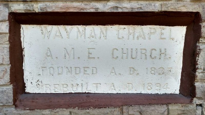 Wayman Chapel A.M.E. Church Cornerstone image. Click for full size.