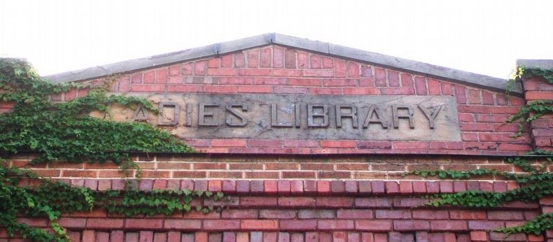 Ladies Library Building Namepiece image. Click for full size.