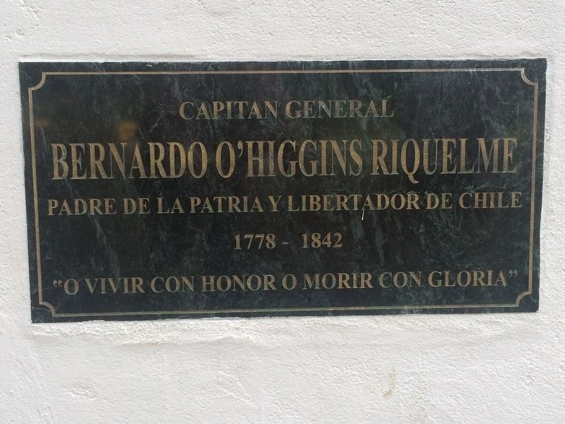 Captain General Bernardo O'Higgins Riquelme Marker image. Click for full size.