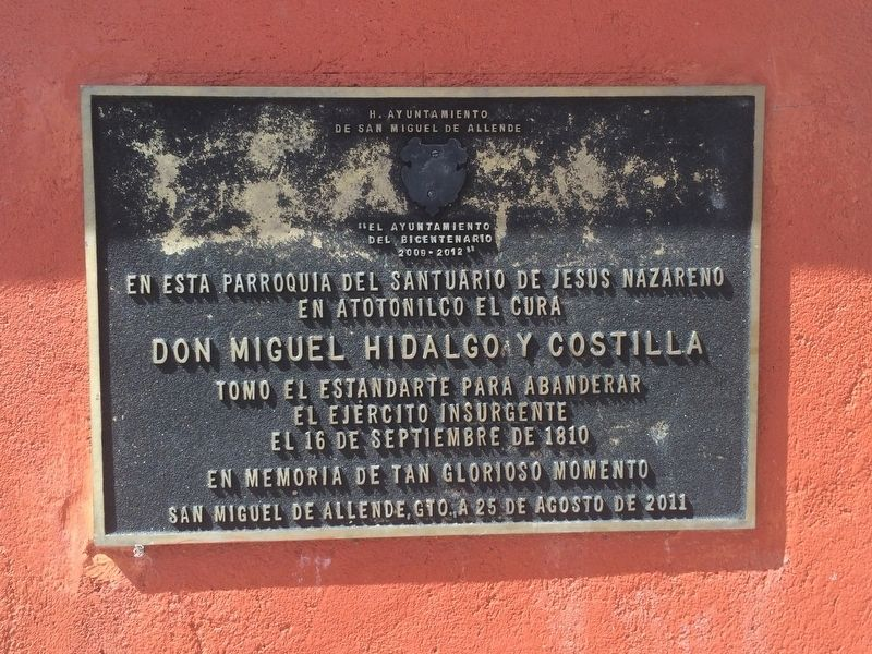 The Parish of Atotonilco and Miguel Hidalgo Marker image. Click for full size.
