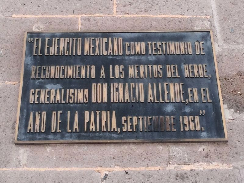 An additional Birthplace of Ignacio Allende Marker image. Click for full size.