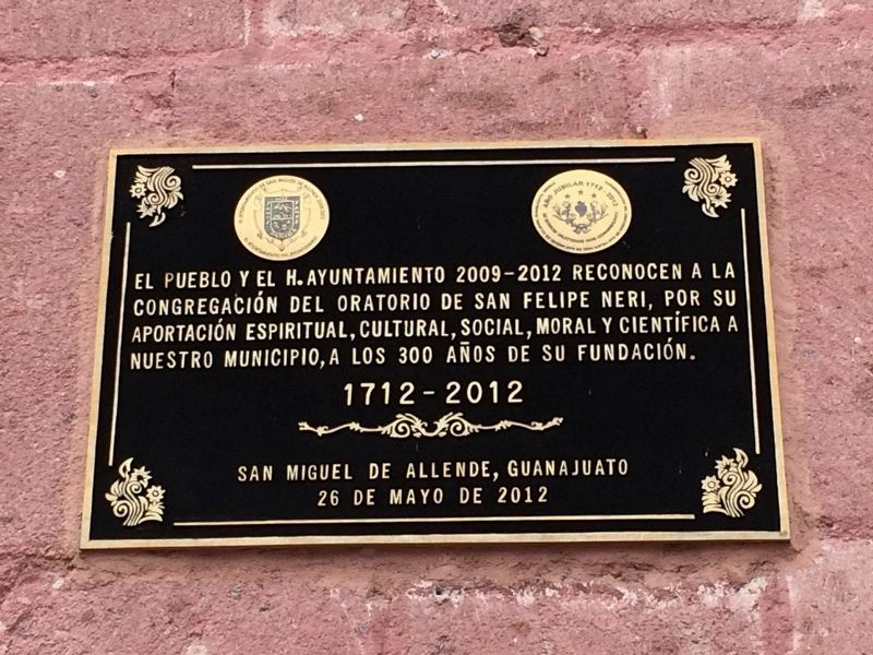 An additional marker on the 300th anniversary of the Oratory of San Felipe Neri image. Click for full size.
