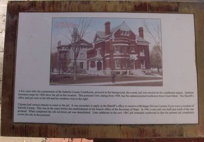 Isabella County Courthouse and Jail Marker image. Click for full size.