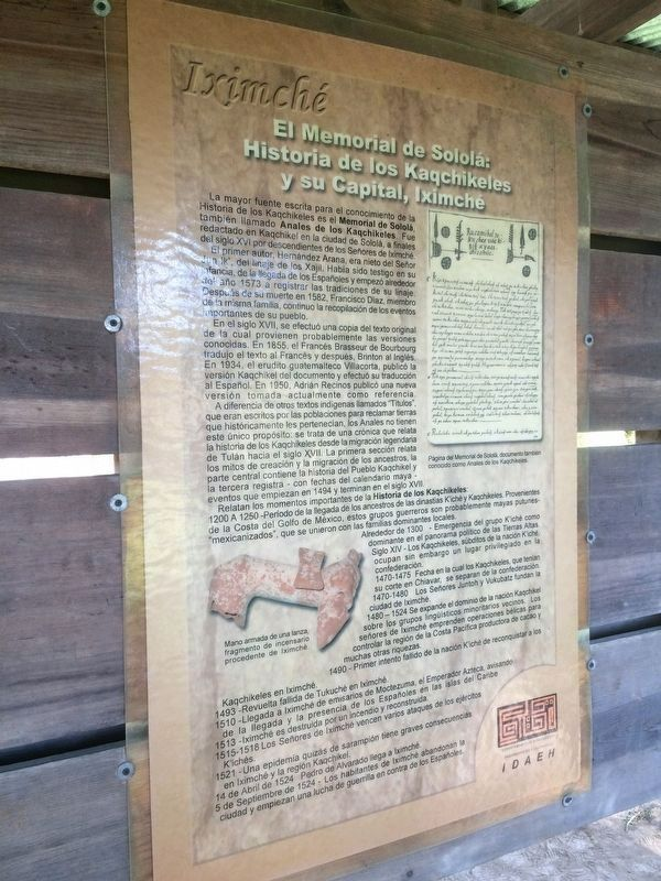 The Memorial of Solola: History of the Kaqchikeles and their Capital, Iximché Marker image. Click for full size.