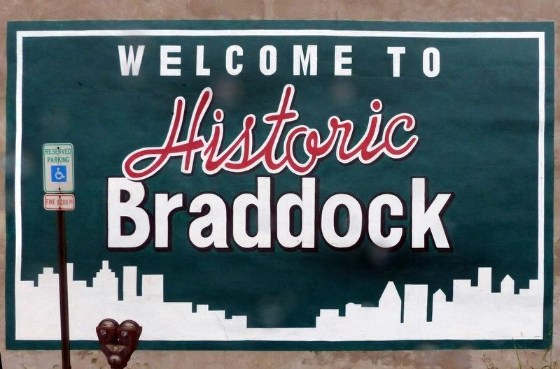 Welcome to Historic Braddock image. Click for full size.