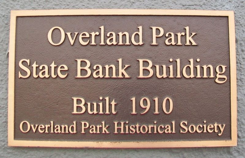 Overland Park State Bank Building Marker image. Click for full size.