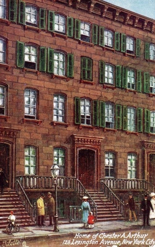 <i>Home of Chester A. Arthur, 123 Lexington Avenue, New York City</i> image. Click for full size.