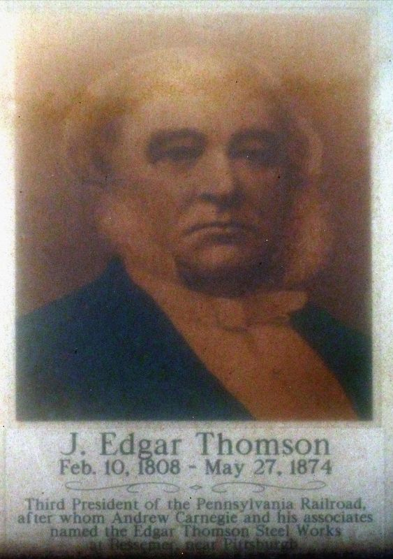 J. Edgar Thomson<br>Feb. 10, 1808 - May 27, 1874 image. Click for full size.