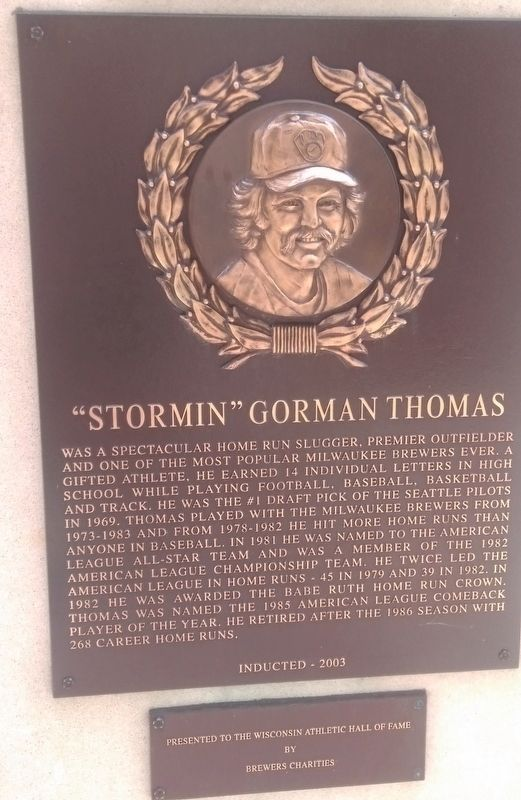 """Stormin"" Gorman Thomas Marker image. Click for full size."