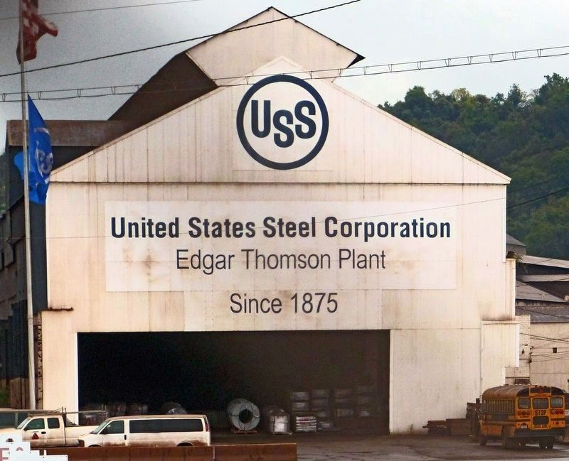 USS<br>United States Steel Corporation<br>Edgar Thomson Plant<br>Since 1875 image. Click for full size.