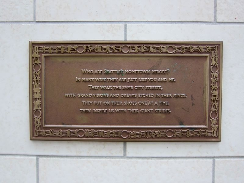 <i>Who Are Seattle&#39;s Hometown Heroes?</i> Plaque (click on photo to enlarge) image. Click for full size.