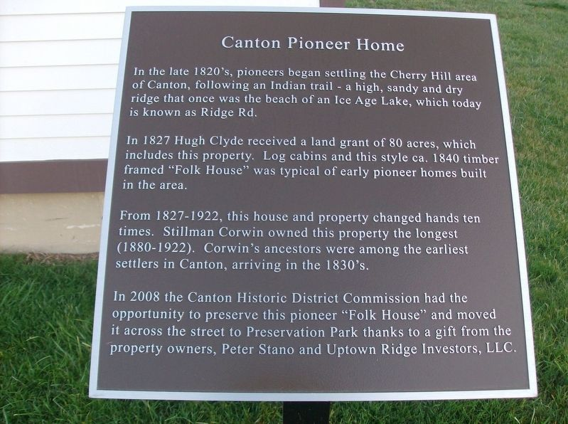 Canton Pioneer Home Marker image. Click for full size.