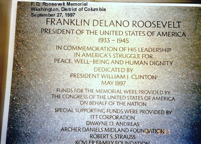 Franklin Delano Roosevelt Memorial Marker image. Click for full size.