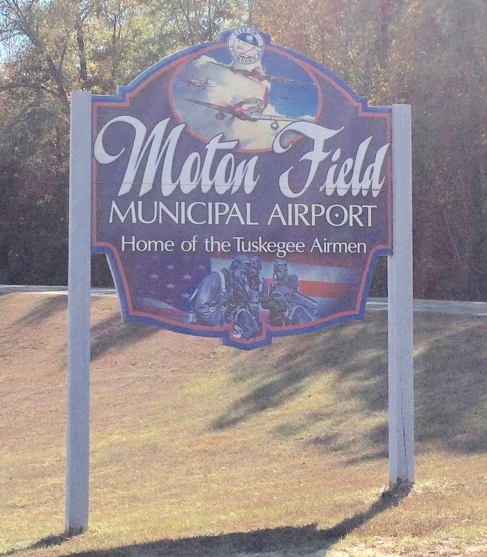 Moton Field sign. image. Click for full size.