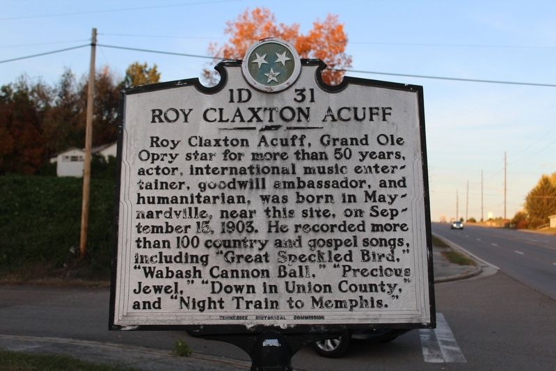 Roy Claxton Acuff Marker image. Click for full size.