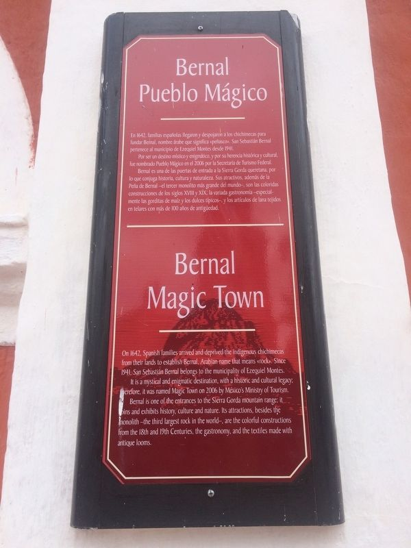 Bernal Magic Town Marker image. Click for full size.