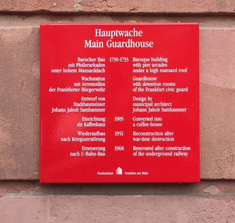 Hauptwache / Main Guardhouse Marker image. Click for full size.