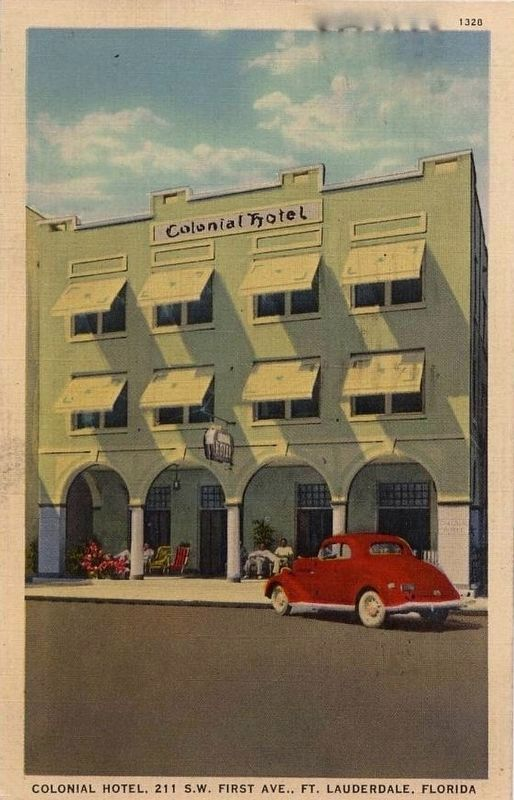 <i>Colonial Hotel, 211 S.W. First Ave., Ft. Lauderdale, Florida</i> image. Click for full size.